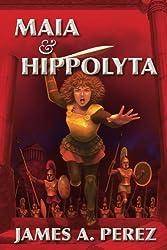 Maia and Hippolyta