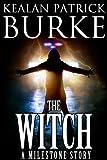 The Witch: A Novella (Milestone Book 1)