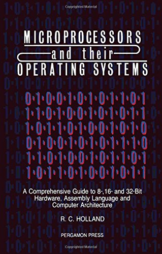 Great Assembly Rc - Microprocessors & their Operating Systems: A Comprehensive Guide to 8, 16 & 32 Bit Hardware, Assembly Language & Computer Architecture (Applied Electricity & Electronics)