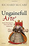 'Ungainefull Arte': Poetry, Patronage, and Print in the Early Modern Era