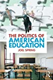 Politics of American Education 9780415884402