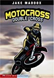 Motocross Double-Cross, Jake Maddox, 1598898450