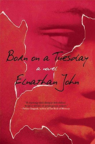 Born on a Tuesday: A Novel