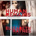 Human Remains: A Novel Hörbuch von Elizabeth Haynes Gesprochen von: Karen Cass