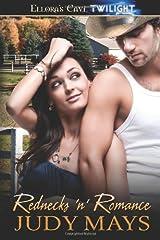 Rednecks 'n' Romance by Judy Mays (2009-09-29) Paperback