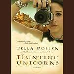 Hunting Unicorns | Bella Pollen
