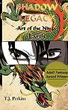 Art of the Ninja, T J Perkins, 160975039X