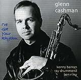 I've Got Your Rhythm by Glenn Cashman (2003-09-15)