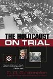 The Holocaust on Trial, D. D. Guttenplan, 0393322920
