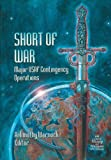 Short of War, Air Force History &. Museums Program, 1782664327