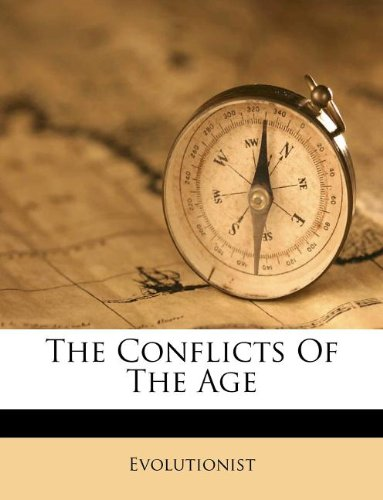 Download The Conflicts Of The Age pdf epub