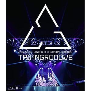Blu-ray Disc. Juice=Juice LIVE 2018 at NIPPON BUDOKAN TRIANGROOOVE