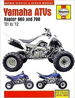 Yamaha Raptor 660 700 Atvs 01 12 Haynes Repair Manual Editors Of Haynes Manuals 0038345029776 Amazon Com Books