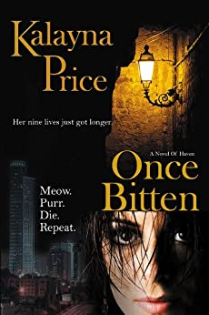 Once Bitten: Volume 1 (The Haven Series) by [Price, Kalayna]
