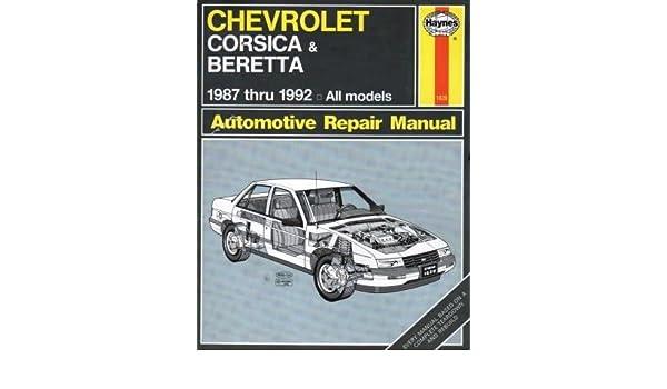 chevrolet corsica beretta 1987 thru 1992 all models haynes rh amazon com Haynes Repair Manuals Mazda Haynes Repair Manual Online View