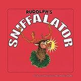 RUDOLPH'S SNIFFALATOR
