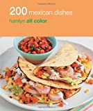 200 Mexican Dishes, Emma Lewis, 0600628264