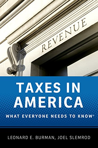Taxes in America: What Everyone Needs to Know®