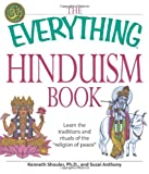 The Everything Hinduism Book, Kenneth Schouler and Swami Maheshvaranand, 1598698621