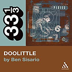 The Pixies' Doolittle (33 1/3 Series)