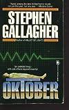 Oktober, Stephen Gallagher, 0812503503