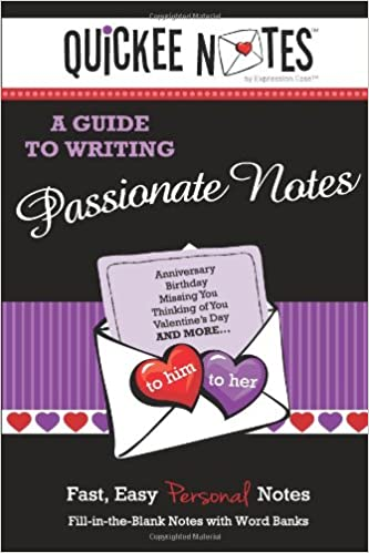 Book Quickee Notes - A Guide to Writing Passionate Notes: Fast, Easy, Personal Notes: 4