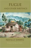 Fugue and Other Writings by Neville Dawes Kwame Dawes (2012-10-15)