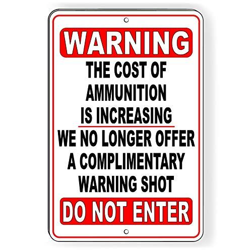 Dozili No Trespasng No Warning Shot Funny Metal gn Private Property SWS