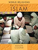 Facts about Islam, Alison Cooper, 1615323228