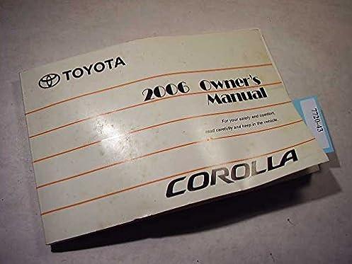 2006 toyota corolla owners manual toyota amazon com books rh amazon com toyota corolla 2005 owners manual toyota corolla verso 2006 owners manual pdf