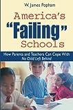 America's Failing Schools, W. James Popham, 0415951283