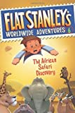 img - for Flat Stanley's Worldwide Adventures #6: The African Safari Discovery by Brown, Jeff (2010) Paperback book / textbook / text book