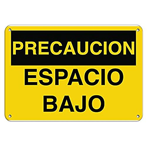 (Kent Sparks Road Signs Precaucion Espacio Bajo Hazard Sign Sign Aluminum Metal Sign.16 x 12 inch)