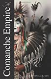 The Comanche Empire by Pekka Hamalainen front cover