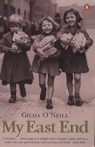 Download My East End: Memories of Life in Cockney London by O'Neill, Gilda New edition (2000) ebook