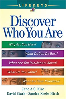 Who You Are by [Kise, Jane A. G., Stark, David, Hirsh, Sandra Krebs