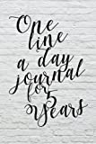 One Line A Day Journal For 5 Years: 5 Years Of Memories, Blank Date No Month, 6 x 9, 365 Lined Pages