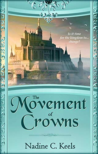 The Movement of Crowns (English Edition)