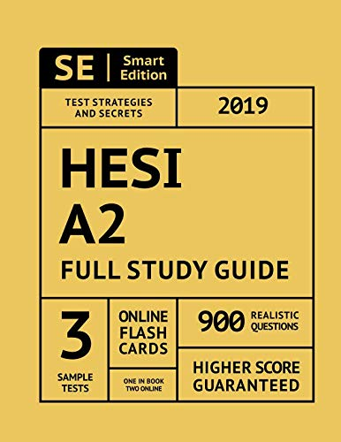 HESI A2 Full Study Guide: Complete Subject Review, 3 Full Practice Tests, 900 Realistic Questions, Online Flashcards by Smart Edition Media