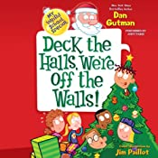 My Weird School Special: Deck the Halls, We're Off the Walls! | Dan Gutman