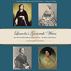 Lincoln's Generals' Wives Audiobook