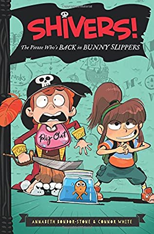 book cover of The Pirate Who\'s Back in Bunny Slippers