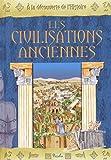 """Afficher """"Les civilisations anciennes"""""""