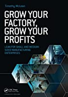 Grow Your Factory, Grow Your Profits Front Cover