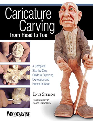 (Caricature Carving from Head to Toe: A Complete Step-by-Step Guide to Capturing Expression and Humor in Wood)