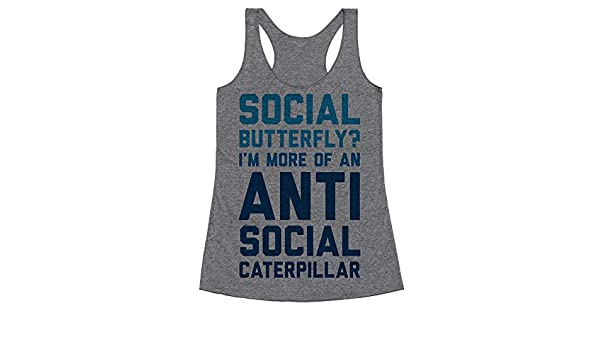 08b138c46297 Amazon.com  LookHUMAN Social Butterfly I m More of an Antisocial Caterpillar  Heathered Gray Women s Racerback Tank  Clothing