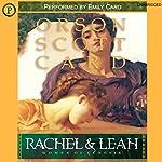 Rachel & Leah: Woman of Genesis, Book 3 | Orson Scott Card