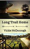 Long Trail Home (Texas Trails)