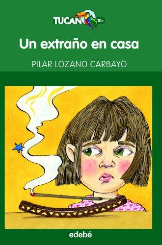 Un extrano en casa (Spanish Edition)