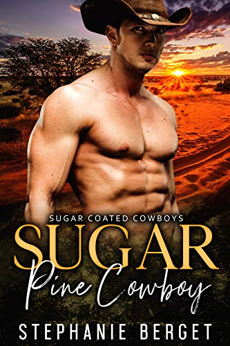 Sugar Some Gimme - Sugar Pine Cowboy (Sugar Coated Cowboys Book 4)